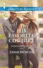 His Favorite Cowgirl ebook by Leigh Duncan