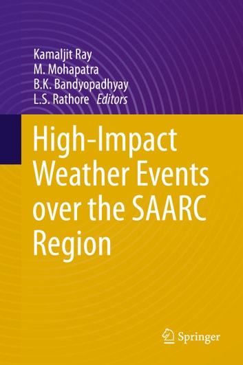 High-Impact Weather Events over the SAARC Region ebook by
