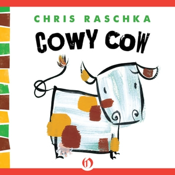 Cowy Cow ebook by Chris Raschka