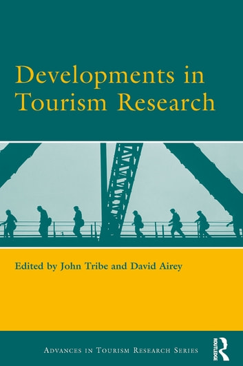 Developments in Tourism Research ebook by