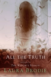 All the Truth ebook by Laura Brodie