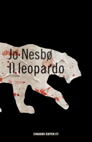 Il leopardo ebook by Jo Nesbø, Eva Kampmann