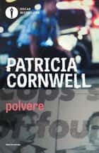 Polvere ebook by Patricia Cornwell