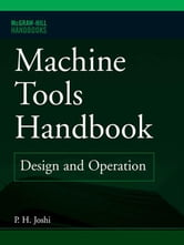 Machine Tools Handbook ebook by Joshi, Prakash