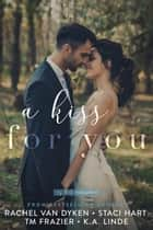 A Kiss for You ebook by