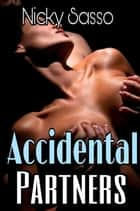 Accidental Partners ebook by Nicky Sasso