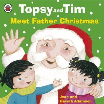 Topsy and Tim: Meet Father Christmas ebook by Jean Adamson