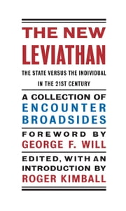 The New Leviathan - The State Versus the Individual in the 21st Century ebook by