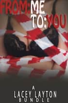 From Me To You ebook by Lacey Layton