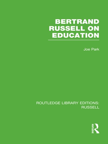 Bertrand Russell On Education ebook by Joe Park