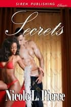 Secrets ebook by Nicole L. Pierce