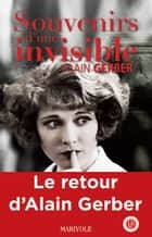 Souvenirs d'une invisible ebook by Alain Gerber