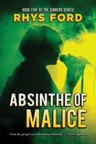 Absinthe of Malice ebook by