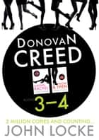 Donovan Creed Two Up 3-4 - Donovan Creed Books 3 and 4 ebook by John Locke
