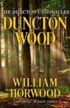 Duncton Wood ebook by William Horwood