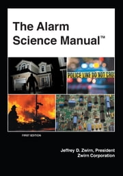 The Alarm Science Manual ebook by JeffreyD. Zwirn