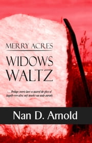 Merry Acres Widows Waltz ebook by Nan D. Arnold