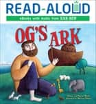 Og's Ark ebook by Wayne Marks, Martina Peluso, Allison Marks
