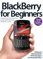 BlackBerry for Beginners ebook by Imagine Publishing
