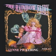 The Rainbow Fairy ebook by Lynne Pickering