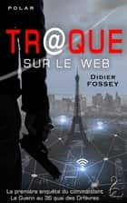 Tr@que sur le Web ebook by Didier Fossey