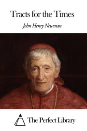 Tracts for the Times ebook by John Henry Newman