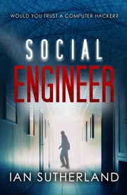 Social Engineer - A Brody Taylor Novella ebook by Ian Sutherland