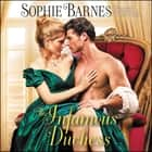 The Infamous Duchess - Diamonds in the Rough audiobook by Sophie Barnes
