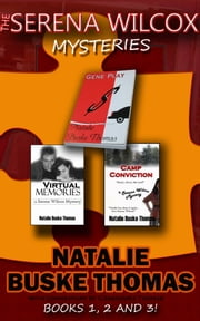 The Serena Wilcox Mysteries - Books 1, 2 & 3 ebook by Natalie Buske Thomas