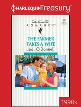 The Farmer Takes a Wife ebook by Jodi O'Donnell