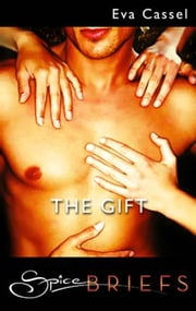 The Gift ebook by Eva Cassel
