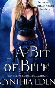 A Bit of Bite ebook by Cynthia Eden