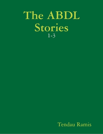 The ABDL Stories: 1-3