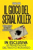 Il gioco del serial killer ebook by Diana Lama