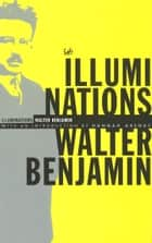 Illuminations ebook by Walter Benjamin