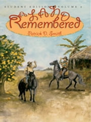 A Land Remembered, Volume 2 ebook by Patrick D Smith