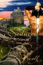 Seduced ebook by Tarah Scott
