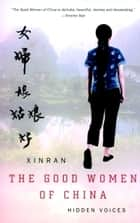 The Good Women of China ebook by Xinran
