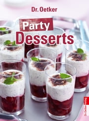 Party Desserts ebook by Dr. Oetker