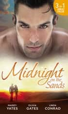 Midnight on the Sands: Hajar's Hidden Legacy / To Touch a Sheikh / Her Sheikh Protector (Mills & Boon M&B) ebook by Maisey Yates, Olivia Gates, Linda Conrad