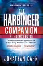 The Harbinger Companion With Study Guide ebook by Jonathan Cahn