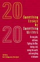 Twentysomething Essays by Twentysomething Writers ebook by Matt Kellogg,Jillian Quint