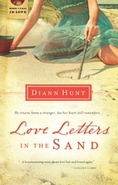 Love Letters in the Sand ebook by Diann Hunt