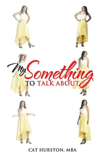 My Something to Talk About ebook by Cat Hurston