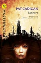 Synners ebook by Pat Cadigan