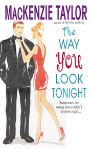 The Way You Look Tonight ebook by MacKenzie Taylor