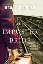 Imposter Bride ebook by Nancy Richler