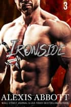 Heartbreakers MC: Ironside ebook by Alexis Abbott