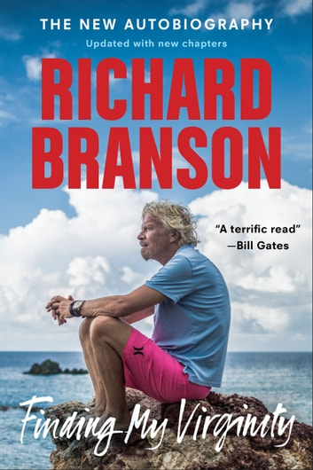 Finding My Virginity - The New Autobiography ebook by Richard Branson