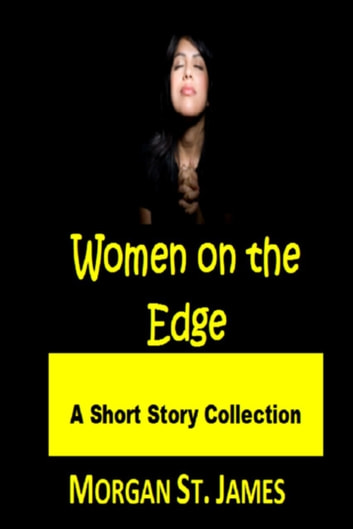 Women on the Edge ebook by Morgan St. James